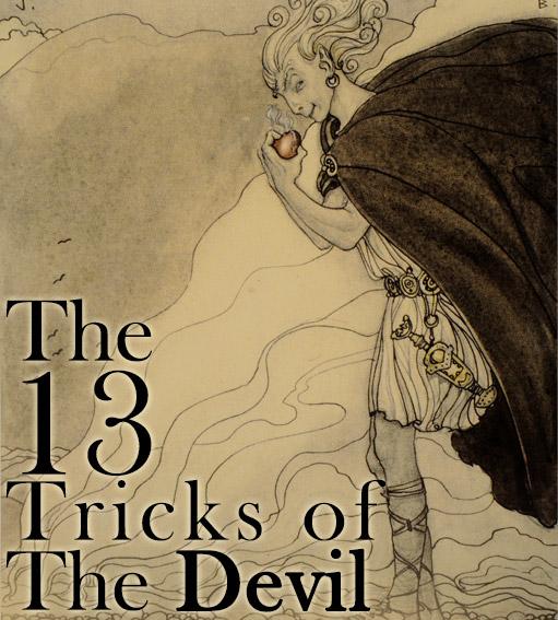 The 13 Tricks of the Devil